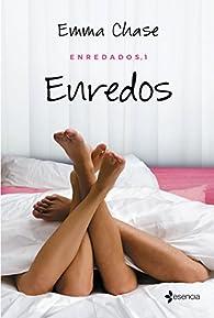 Enredados, 1. Enredos par Emma Chase