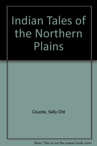 indian-tales-of-the-northern-plains