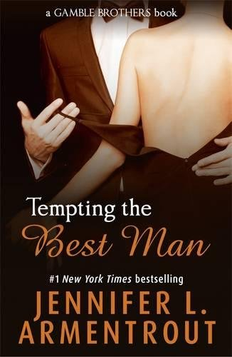 Tempting the Best Man (Gamble Brothers Book One) (Gamble Brothers 1)