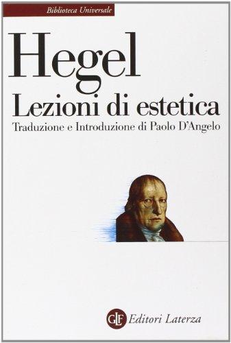 Lezioni Di Estetica Corso Del 1823 Nella Trascrizione Di H G Hotho