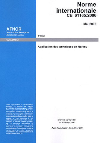 Norme internationale CEI 61165 : Application des techniques de Markov, édition bilingue français-anglais, édition 2006