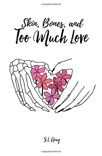 L/s Bone (Skin, Bones, and Too Much Love)