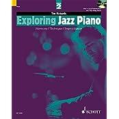 Exploring Jazz Piano: Harmony / Technique / Improvisation. Vol. 2. Klavier. Ausgabe mit CD. (Schott Pop-Styles)