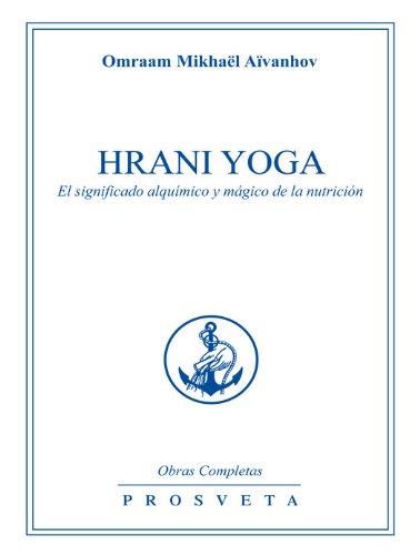 Hrani Yoga: El significado alquímico y mágico de la ...