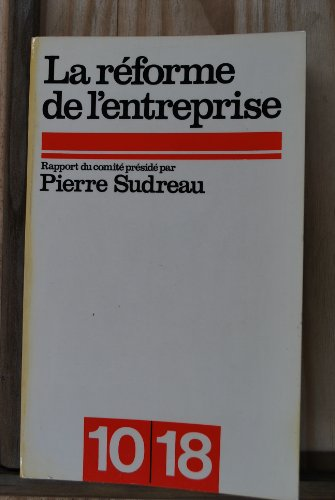 La réforme de l'entreprise par Sudreau Pierre