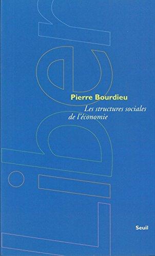 Les Structures sociales de l'économie par Pierre Bourdieu