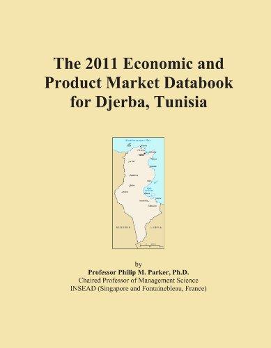 The 2011 economic and product market databook for djerba, tunisia