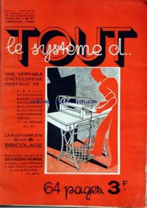 TOUT LE SYSTEME D [No 7] du 01/01/1935 - AUTO - MOTO - VELO - BRICOLAGE - ATELIER ET CONSTRUCTIONS - ELECTRICITE - LES INVENTIONS DE NOS LECTEURS - JEUX ET AMUSEMENTS - MENUISERIE - TRAVAIL DU BOIS - PHOTO - RECETTES ET TOURS DE MAINS - T.S.F.