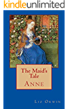 The Maid's Tale: Anne