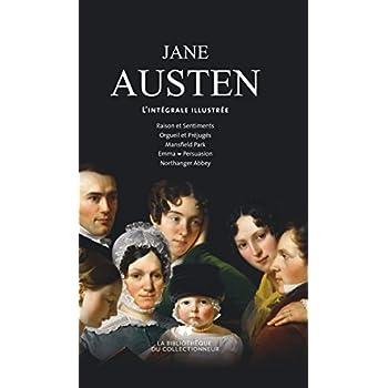 Tout Jane Austen. L'intégrale illustrée