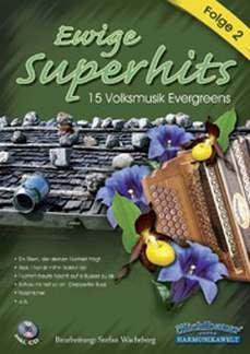 Ewige Superhits für steirische Harmonika mit CD - Folge 2