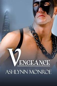 Vengeance (The Vengeance Series Book 1) by [Monroe, Ashlynn]