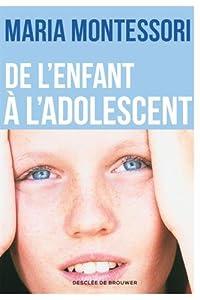 """Afficher """"De l'enfant à l'adolescent"""""""