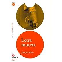 LEER EN ESPAÑOL NIVEL 4 LETRA MUERTA (Leer en espanol Level 4)