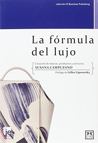 LA FORMULA DEL LUJO por Susana Campuzano García