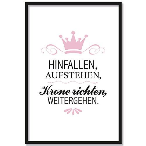 JUNIWORDS Poster mit/ohne Holzrahmen - Wähle ein Motiv - Hinfallen, Aufstehen, Krone richten, Weitergehen. - Wähle eine Größe - 21 x 30 cm (S) mit Rahmen in Schwarz
