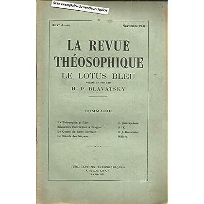 La théosophie et l'art - Le Comte de Saint Germain qui il était - Le monde des Moyens - Souvenirs d'un séjour au château de Pergine
