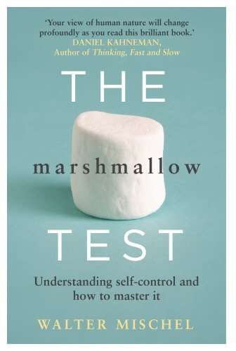 The Marshmallow Test: Understanding Self-control and How to Master it by Walter Mischel (2014-09-25)