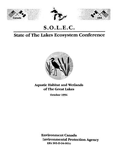 905D94001C  S.O.L.E.C State of the Lakes Ecosystem Conference: Aquatic Habitat and Wetlands of the Great Lakes 1978 (English Edition)