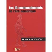Les 10 commandements de l'ère numérique