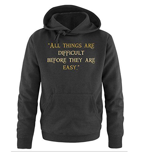Comedy Shirts - ALL THINKS ARE DIFFICULT - Uomo Hoodie cappuccio sweater - taglia S-XXL different colors nero / oro