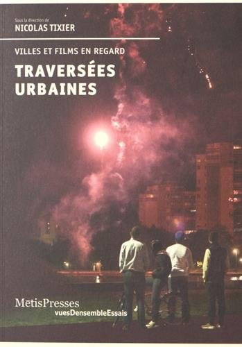 Traversees urbaines par Nicolas Tixier