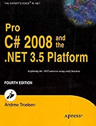 Pro C# 2008 and the .NET 3.5 Platform, 4ed