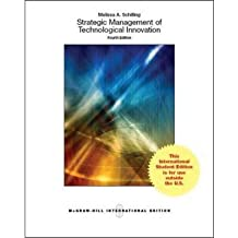 [ STRATEGIC MANAGEMENT OF TECHNOLOGICAL INNOVATION BY SCHILLING, MELISSA A.](AUTHOR)PAPERBACK