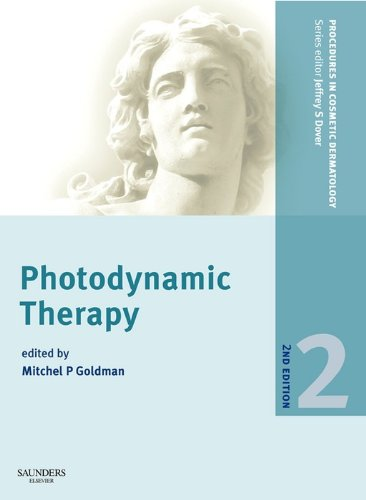 Procedures in Cosmetic Dermatology Series: Photodynamic Therapy (English Edition)
