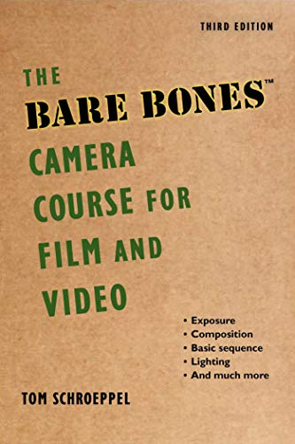 The Bare Bones Camera Course for Film and Video (English Edition)