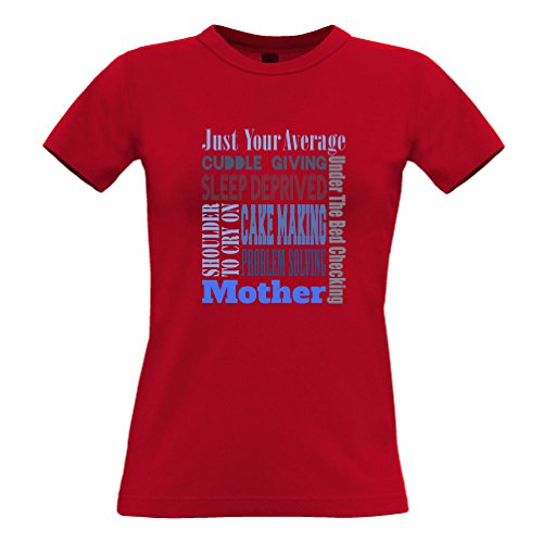 Just Your Average Incredibile giorno del Super mamma Famiglia Madre Idea Mom T-Shirt Da Donna Red