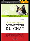 Guide pratique du comportement du chat