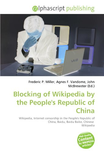 blocking-of-wikipedia-by-the-peoples-republic-of-china-wikipedia-internet-censorship-in-the-peoples-