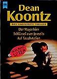 Der Maya-Fries /Schlüssel zum Jenseits /Auf Tauchstation: Drei ungekürzte Thriller (Heyne Tip des Monats (23))