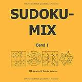 Sudoku-Mix Band 1: 320 Rätsel in 12 Sudoku-Varianten - Lea Rest