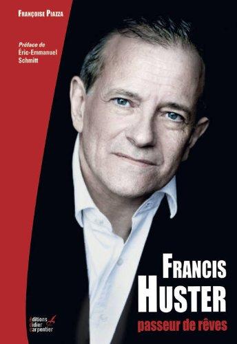 Francis Huster, passeur de rves