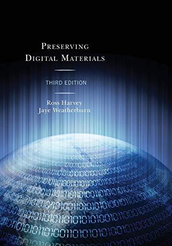 Preserving Digital Materials por Ross Harvey