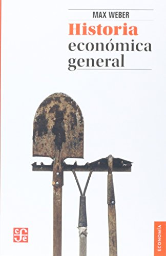 Historia Economica General = General Economic History (Seccion de Obras de Economia (Fondo de Cultura Economica))
