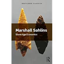 Stone Age Economics (Routledge Classics (Paperback))