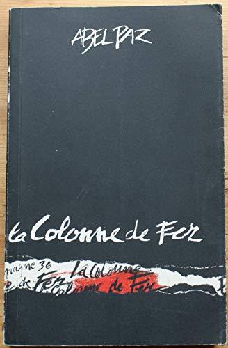 La colonne de fer par Paz/Abel
