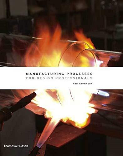 Manufacturing Processes for Design Professionals