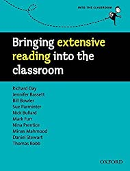 Bringing Extensive Reading Into the Classroom by Richard Day (2012-02-15)