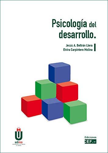 Psicología del desarrollo eBook: Elvira Carpintero Molina, Jesús A ...
