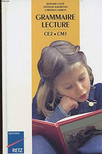Grammaire-lecture CE2-CM1 : le manuel