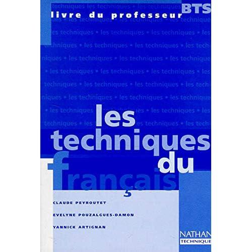 Les techniques du français, BTS. Livre du professeur