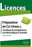 Preparation au Certificat de Compétences en Informatique & Internet (C2l Niveau 1)Licence
