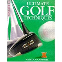 [ ULTIMATE GOLF TECHNIQUES BY CAMPBELL, MALCOLM](AUTHOR)PAPERBACK