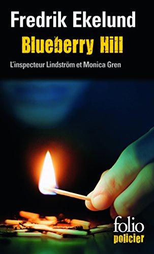 Blueberry Hill: Une enquête de l'inspecteur Lindström et Monica Gren