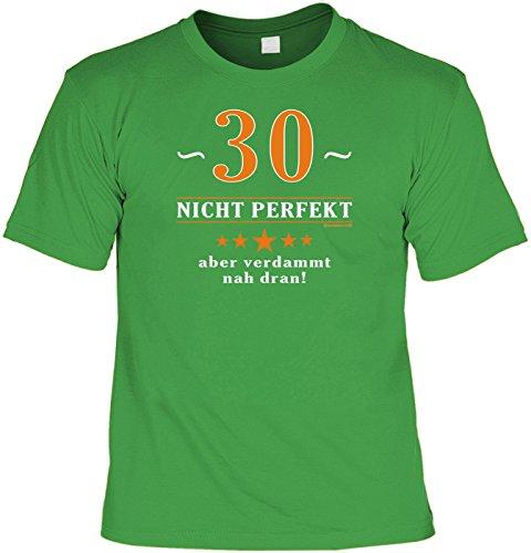 Geburtstags/Spaß/Fun-Shirt Rubrik lustige Sprüche: 30 - nicht perfekt aber verdammt nahe dran! - Geschenkidee Hellgrün