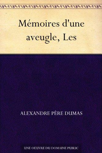 Couverture du livre Mémoires d'une aveugle, Les